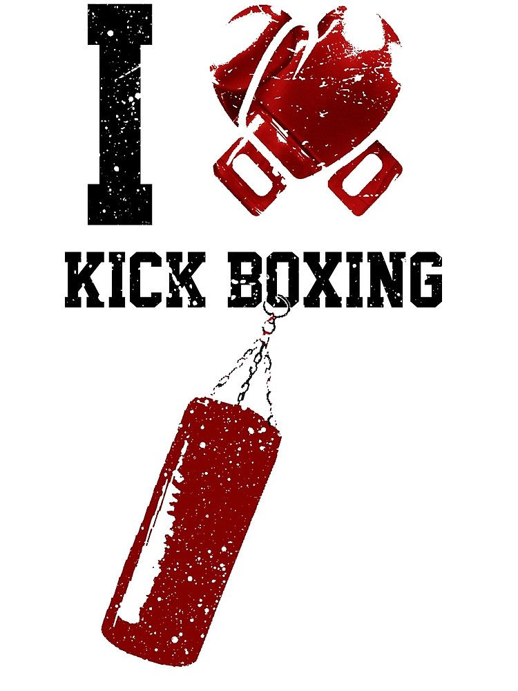 I Kick Boxing By Gian92nis Redbubble Kickboxing Kickboxing Motivation I Love Kickboxing