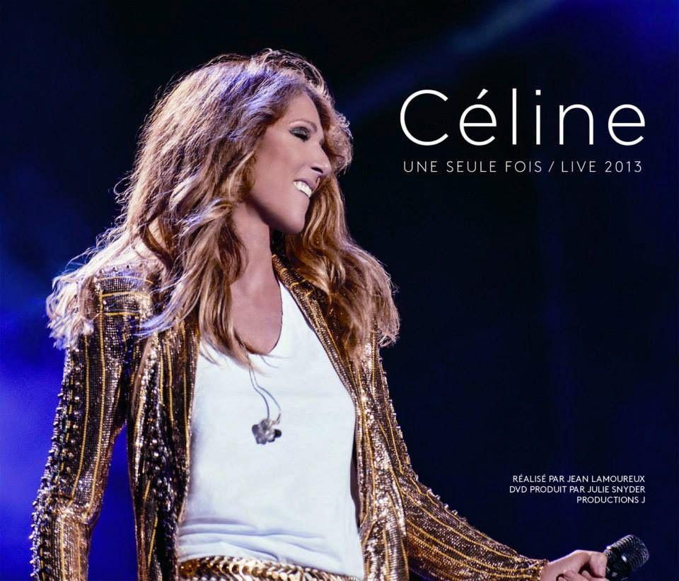 """Céline Dion """"Céline... Une Seule Fois / Live 2013"""" album review"""