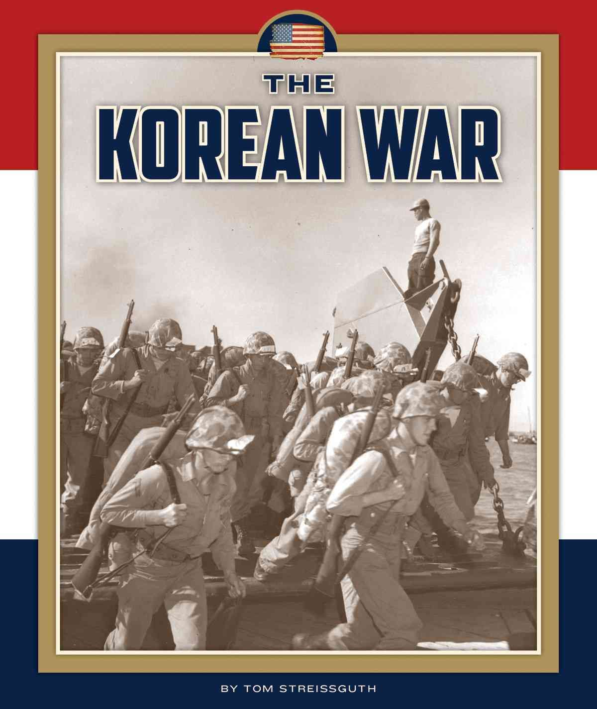 Offers An Overview Of The Korean War Including How It