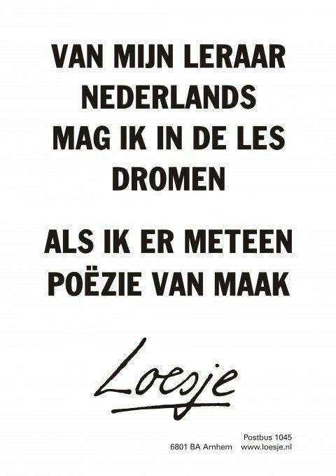 Citaten Onderwijs : Speciaal voor leraren nederlands onderwijs quote