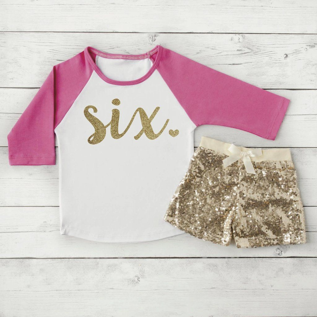 6 Year Old Birthday Shirts 6th Shirt Outfit Set With Shorts Trendy Toddler Girl Gold Six Sequin Raglan 102