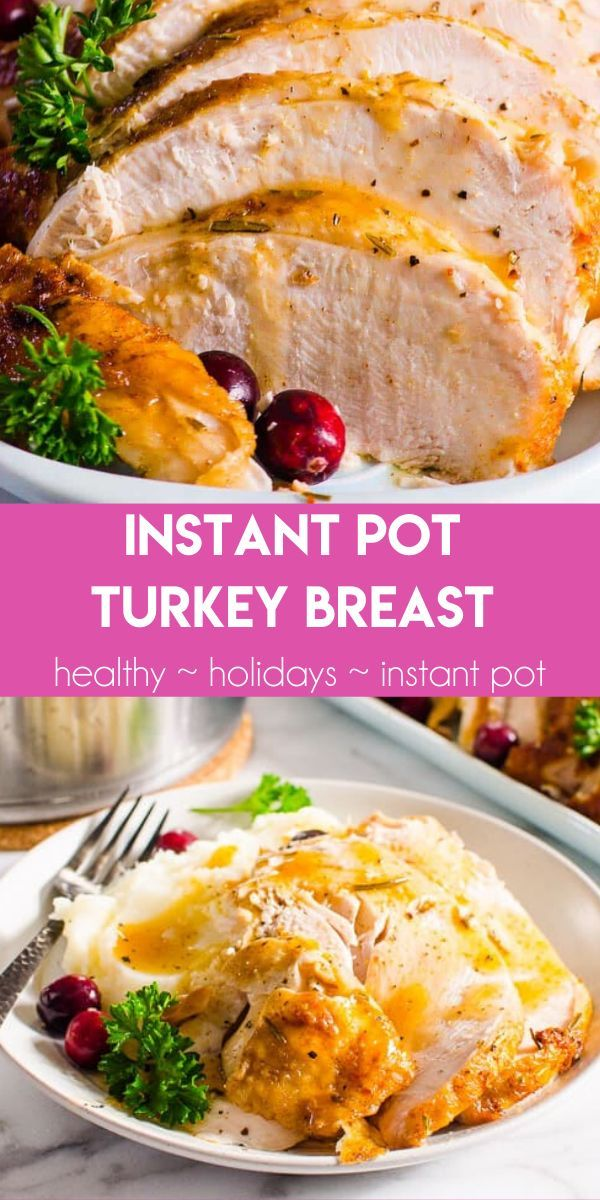 Instant Pot Turkey Breast {SO Juicy!} - iFOODreal -   19 instant pot boneless turkey breast recipes ideas