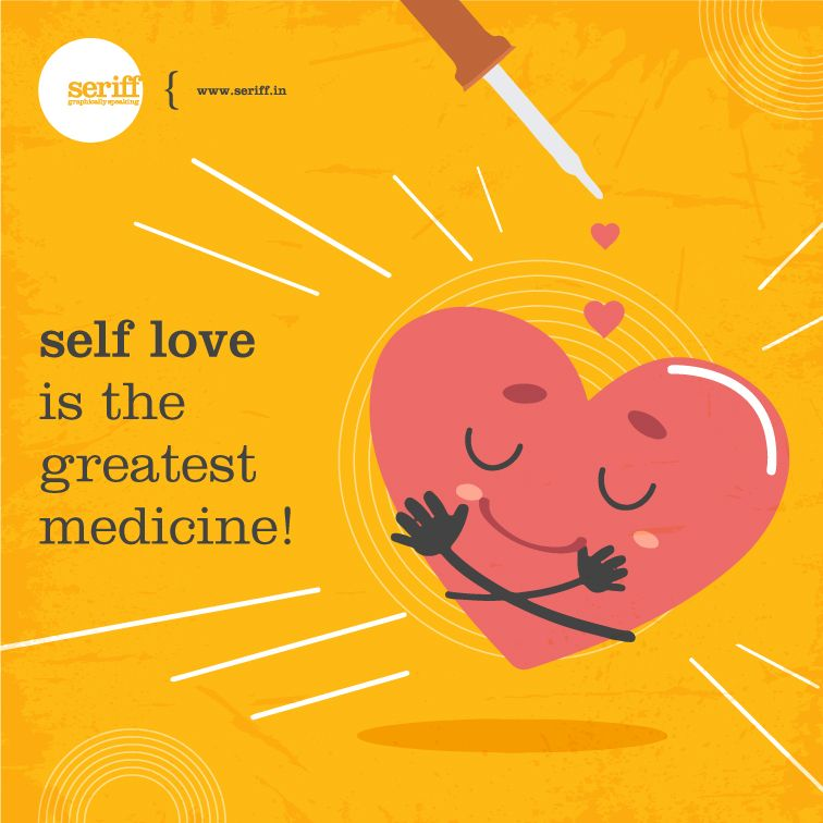 Self Love Is The Greatest Medicine Self Love Own Heart