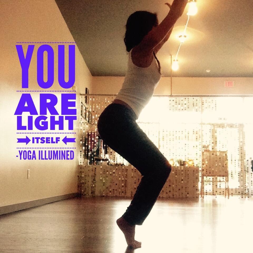You are #light itself #yogaillumined #Yoga #austin #Agni #soco #texas #bliss #illumined