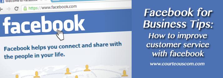 http://courteouscom.com/blog/facebook-for-business-tips  #facebookforbusinesstips #facebooktips #businessadvice