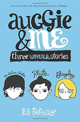Read Auggie Me Three Wonder Stories Online Pdf