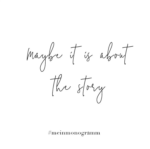 Maybe It Is About The Story Zitat Englisch Kurz