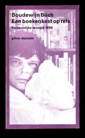 BOUDEWIJN BÜCH - Een boekenkast op reis - 1e druk 1999 - Te koop ...