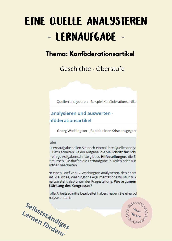 Quellen Analysieren Konfoderationsartikel Unterrichtsmaterial Im Fach Geschichte In 2020 Lernen Analysieren Ein Brief