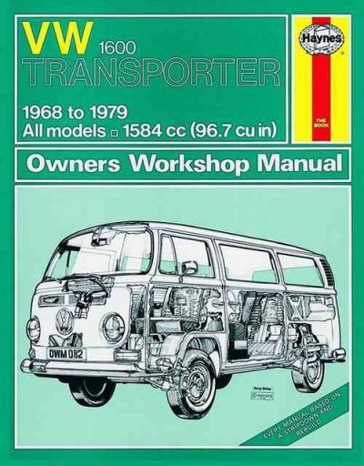 Volkswagen Vw Transporter 1600 1968 1979 Haynes Service Repair Manual Sagin Workshop Car Manuals Repair Books I Repair Manuals Vw Transporter Vw Campervan