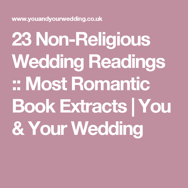 Non Religious Wedding Reading: Wedding Readings From Literature And Books
