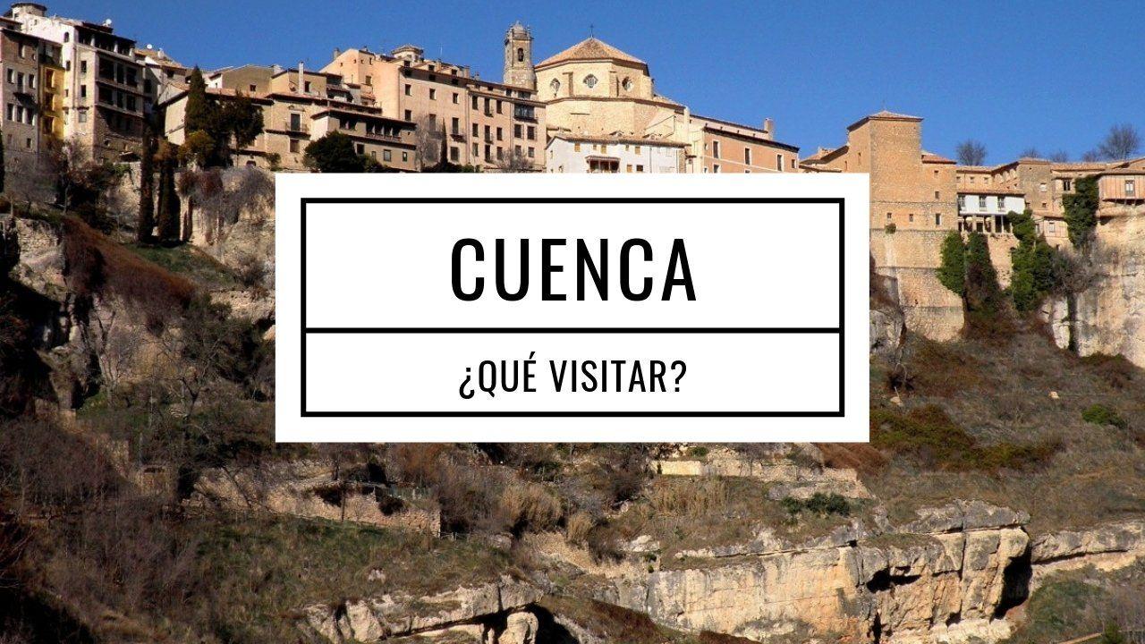 Qué Ver En La Provincia De Cuenca Caracol Viajero Que Hacer En Madrid Viajar Por España Lugares De España
