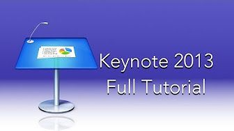 Keynote 2013 Full Tutorial - YouTube