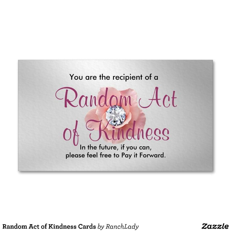 Random Act Of Kindness Cards Zazzle Com Random Acts Of Kindness Cards Kindness