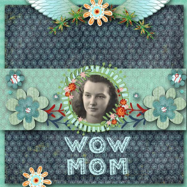 My page with wowmam by Berna's PLaygrond available at https://www.digitalscrapbookingstudio.com/bernas-playground/