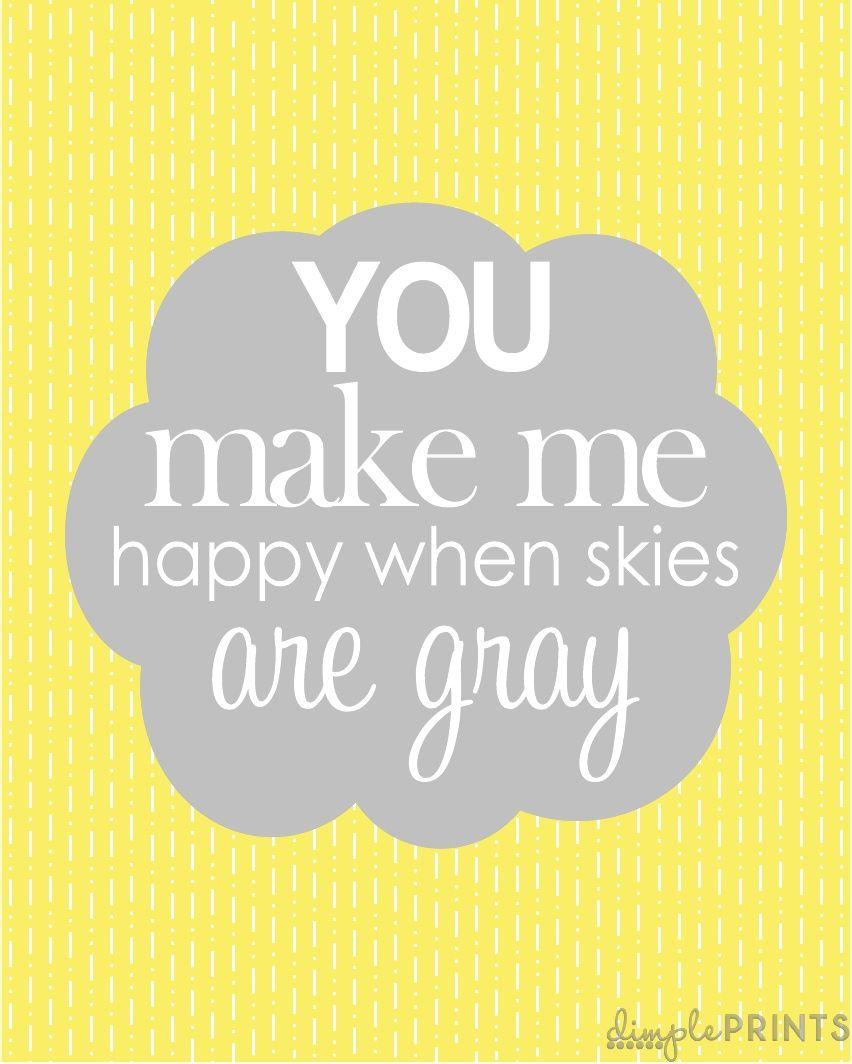 You make me happy...\