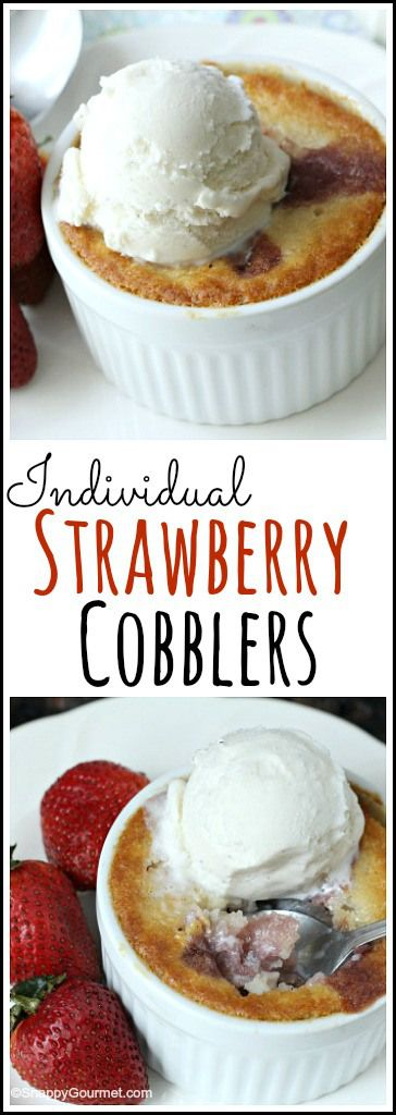 Individual Strawberry Cobblers - easy summer mini dessert ...