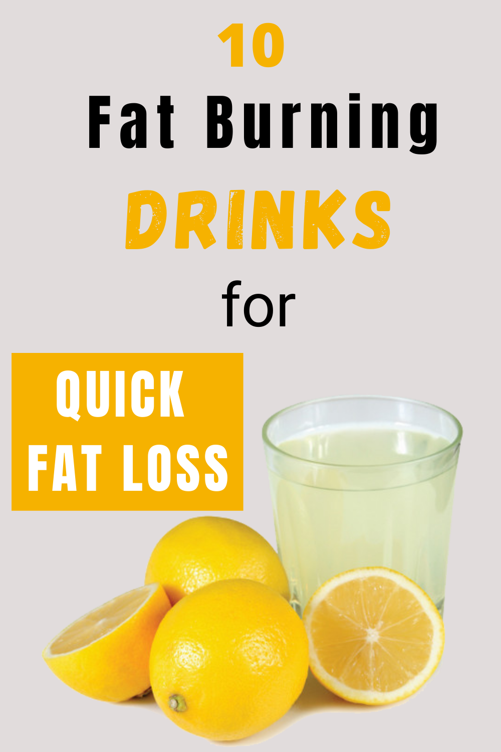 10 Fat Burning Drinks For Quick Fat Loss
