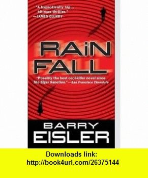 Rain fall john rain no 1 barry eisler asin b000ngq88o books fandeluxe Images