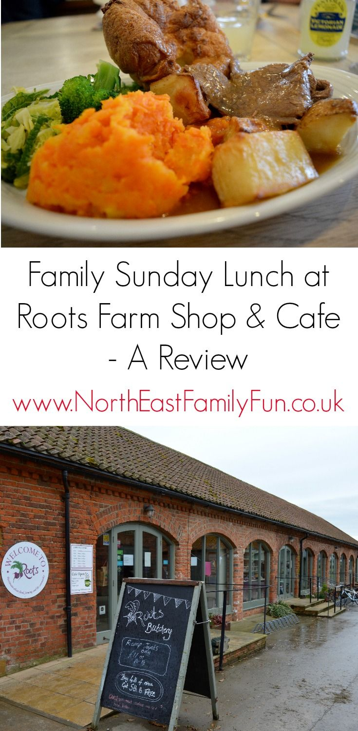 Family Sunday Lunch at Roots Farm Shop & Cafe Farm shop