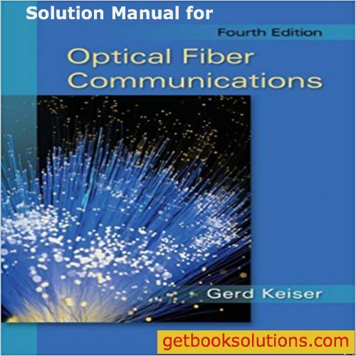 Download solution manual for optical fiber communications 4th download solution manual for optical fiber communications 4th edition by gerd keiser pdf fandeluxe Choice Image