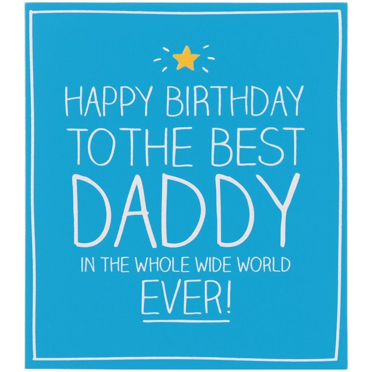 Happy Birthday to The Best Daddy Card