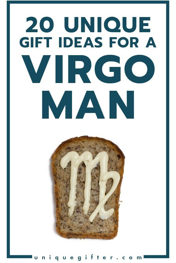 Gift Ideas For A Virgo Man His Favorite Birthday Gift Will Be This Virgo Men Unique Birthday Gifts Boyfriend Gifts