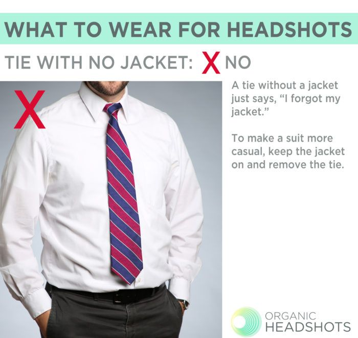 a7b0d6b1 What to wear for headshots: when choosing your clothing for your headshot,  if you want to make a more casual look, do NOT wear a tie without a jacket.