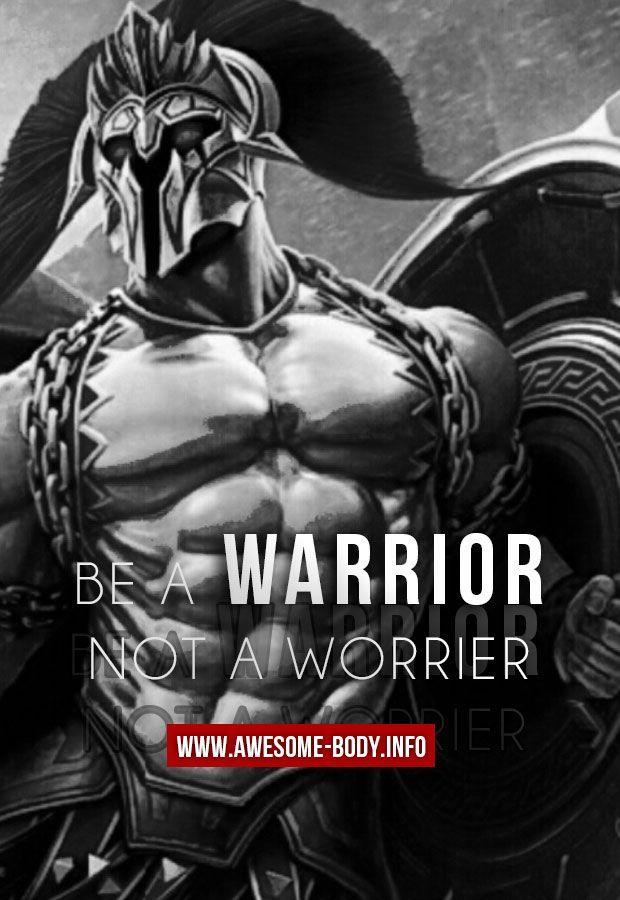 Picture Quotes     Be A Warrior