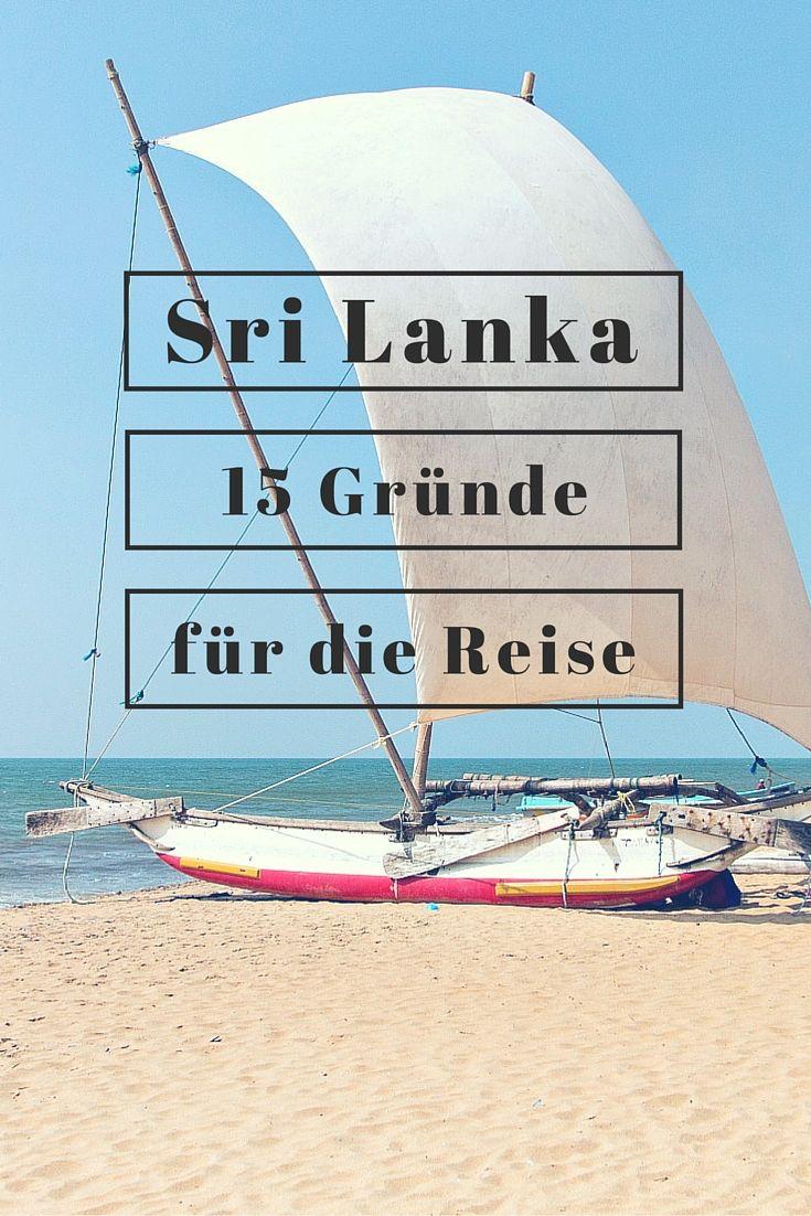 Sri Lanka 15 Gründe, warum ihr jetzt dorthin reisen