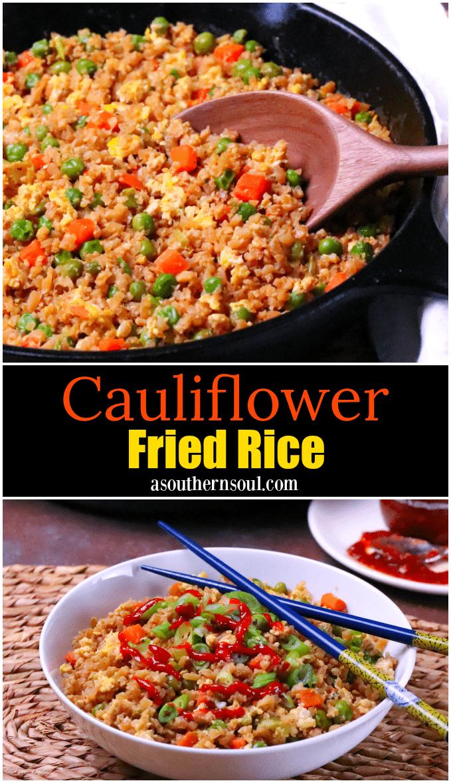 Cauliflower Fried Rice - A Southern Soul