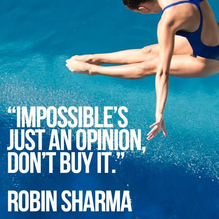 Impossible's just an opinion. Don't buy it. Robin Sharma