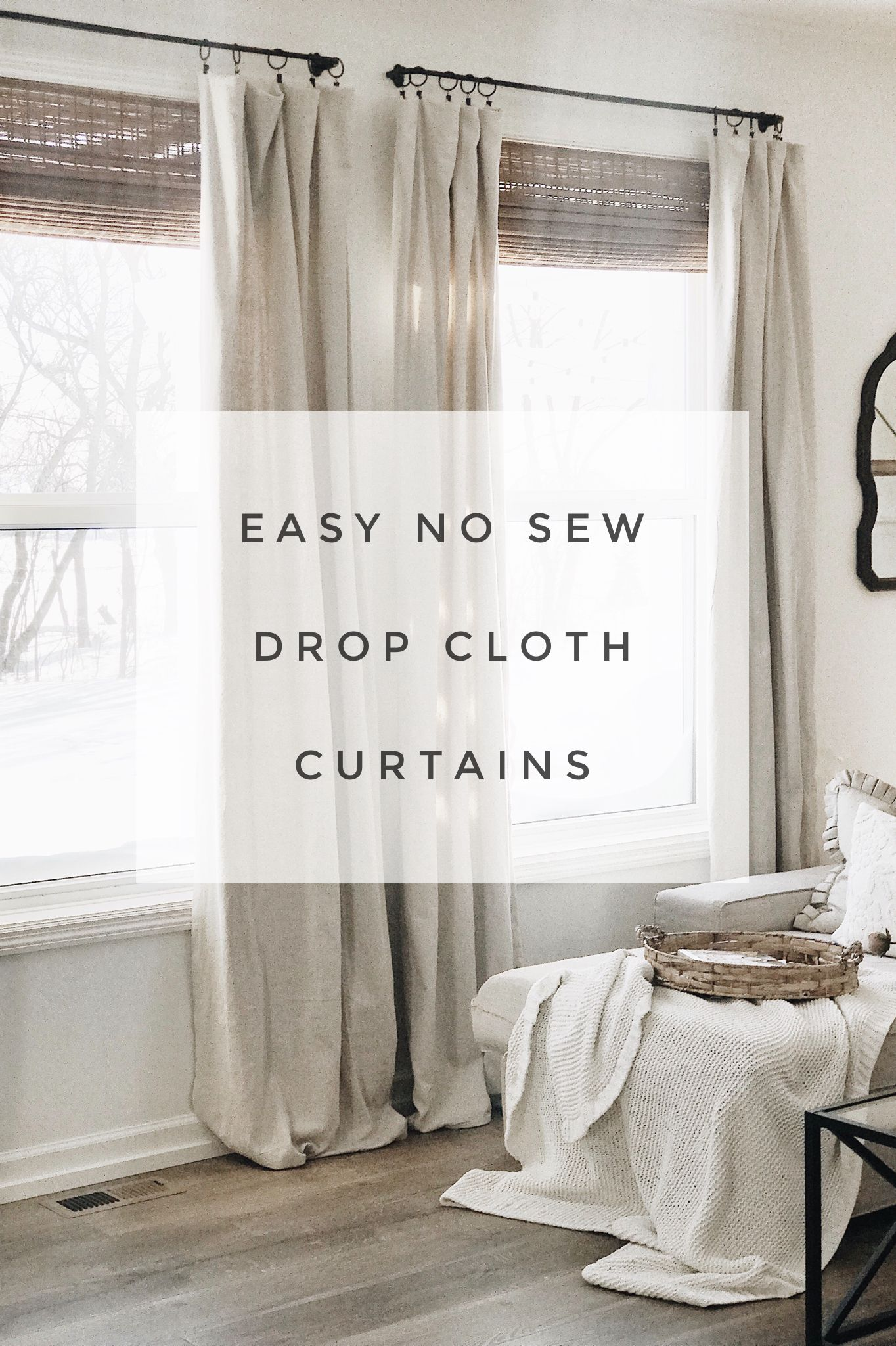 easy no sew drop cloth curtains Modern Farmhouse style diy drop cloth curtains