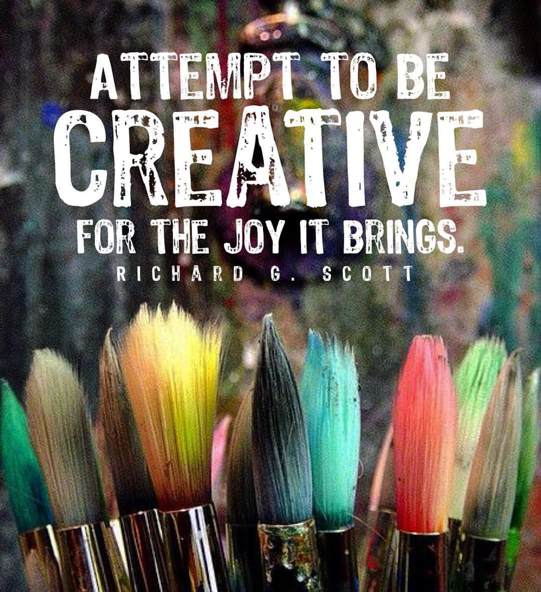 """Attempt to be creative for the joy it brings"" - Elder Richard G. Scott  I really love this quote ❤️ Like my last post :) #lds #mormon #christian #helaman #armyofhelaman #sharegoodness #embark #creative #elderscott"