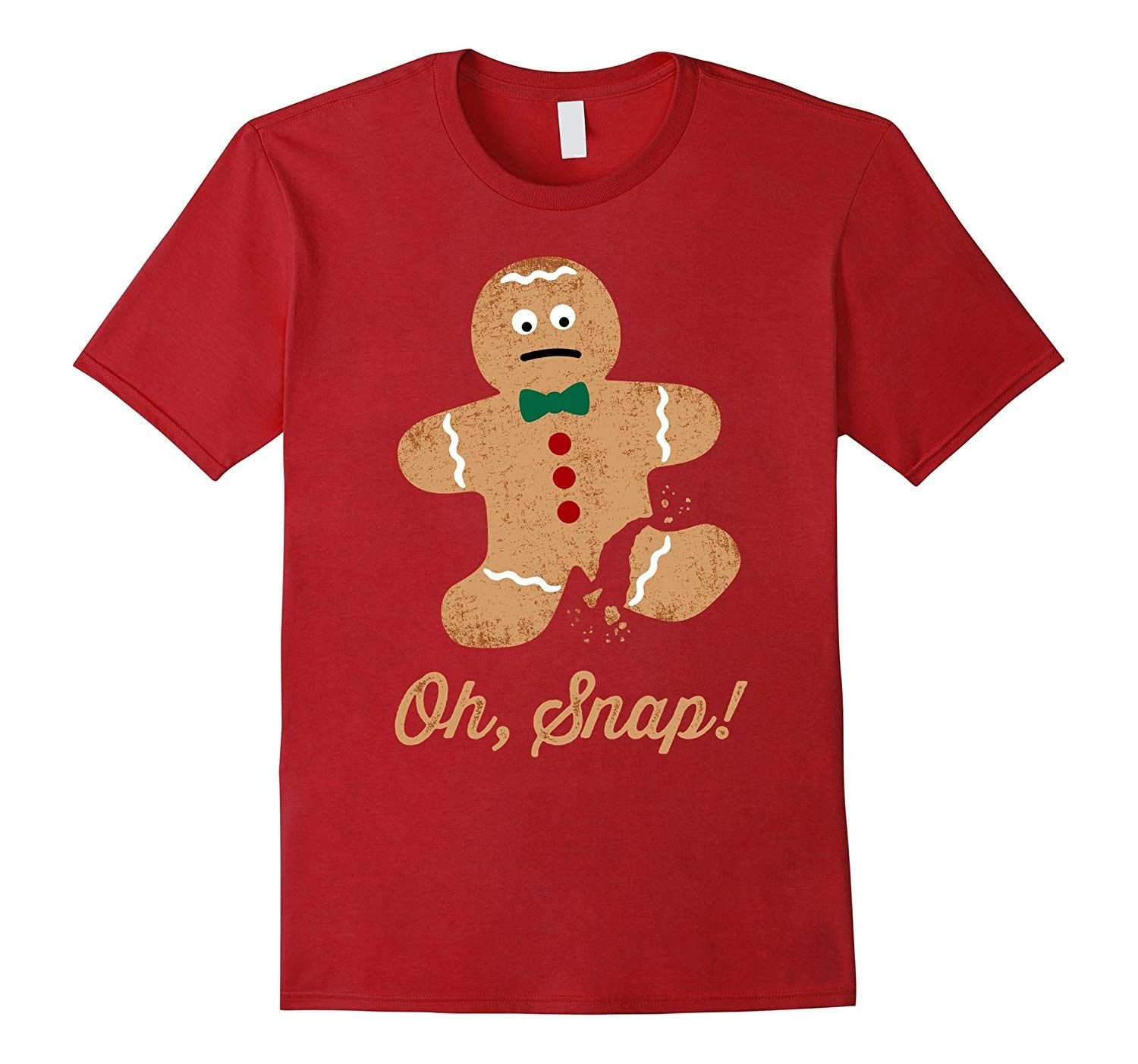 Oh Snap Gingerbread Man Funny Christmas T Shirt Funny Christmas Tshirts Christmas Tshirts Christmas Humor