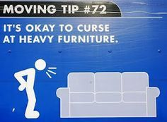 It 39 S Okay To Curse At Heavy Furniture Mesa Moving Funny Funny Moving Pinterest