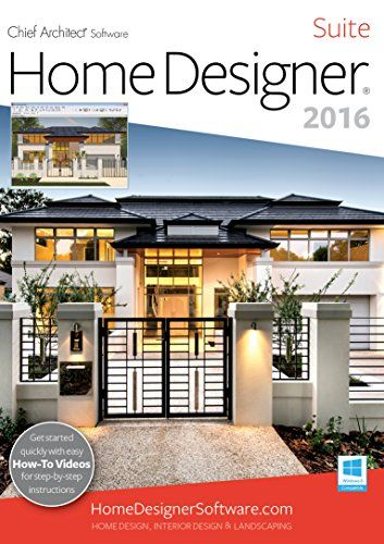 Chief Architect Home Designer Suite 2016 Is Design Software For DIY Enthusiasts Created By So You Can Enjoy
