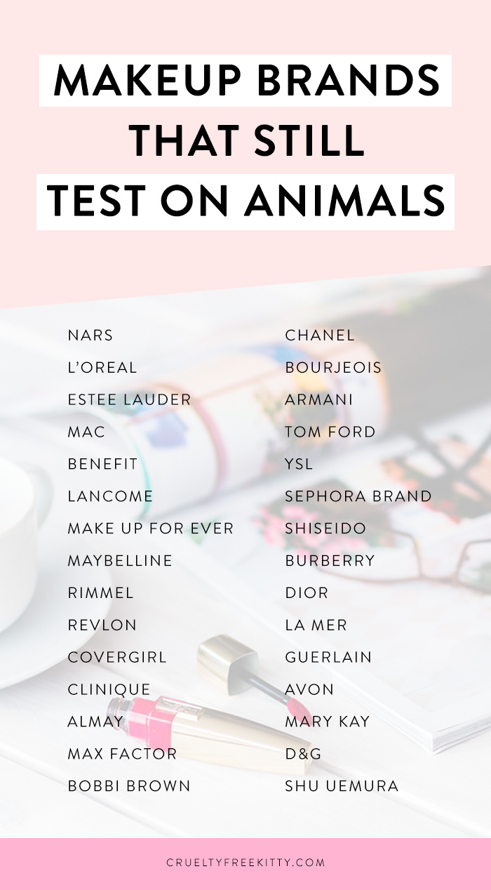 30 Makeup Brands That Still Test On Animals In 2020 Cruelty Free Makeup Brands Popular Makeup Brands Cruelty Free Kitty