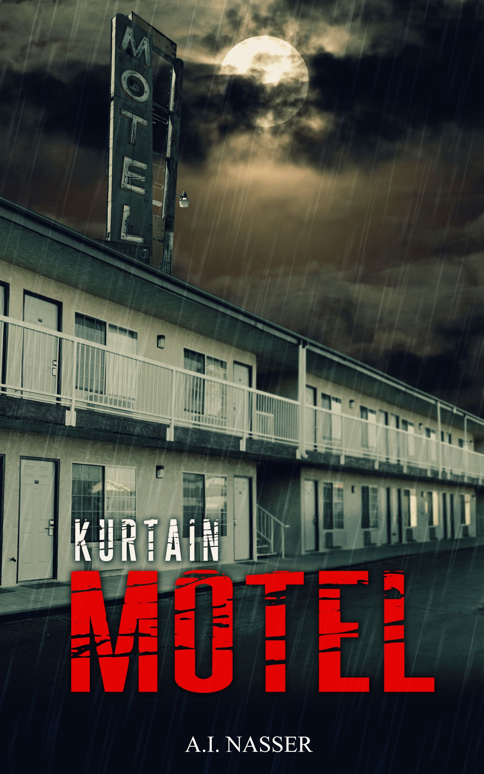 Kurtain Motel (The Sin Series Book 1) by A I  Nasser | Scare