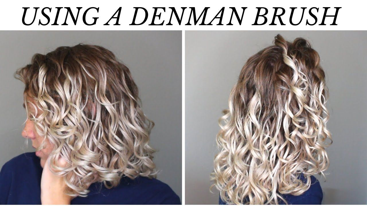How To Use The Denman Brush On 2b 3a Curls Wet To Dry Routine Youtube In 2020 Curly Hair Tips Curly Hair Styles 3a Curls