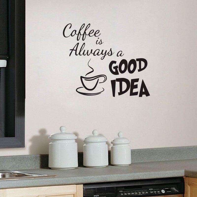 Cheap il caff sempre una buona idea parete decalcomanie - Decorazione muri interni fai da te ...