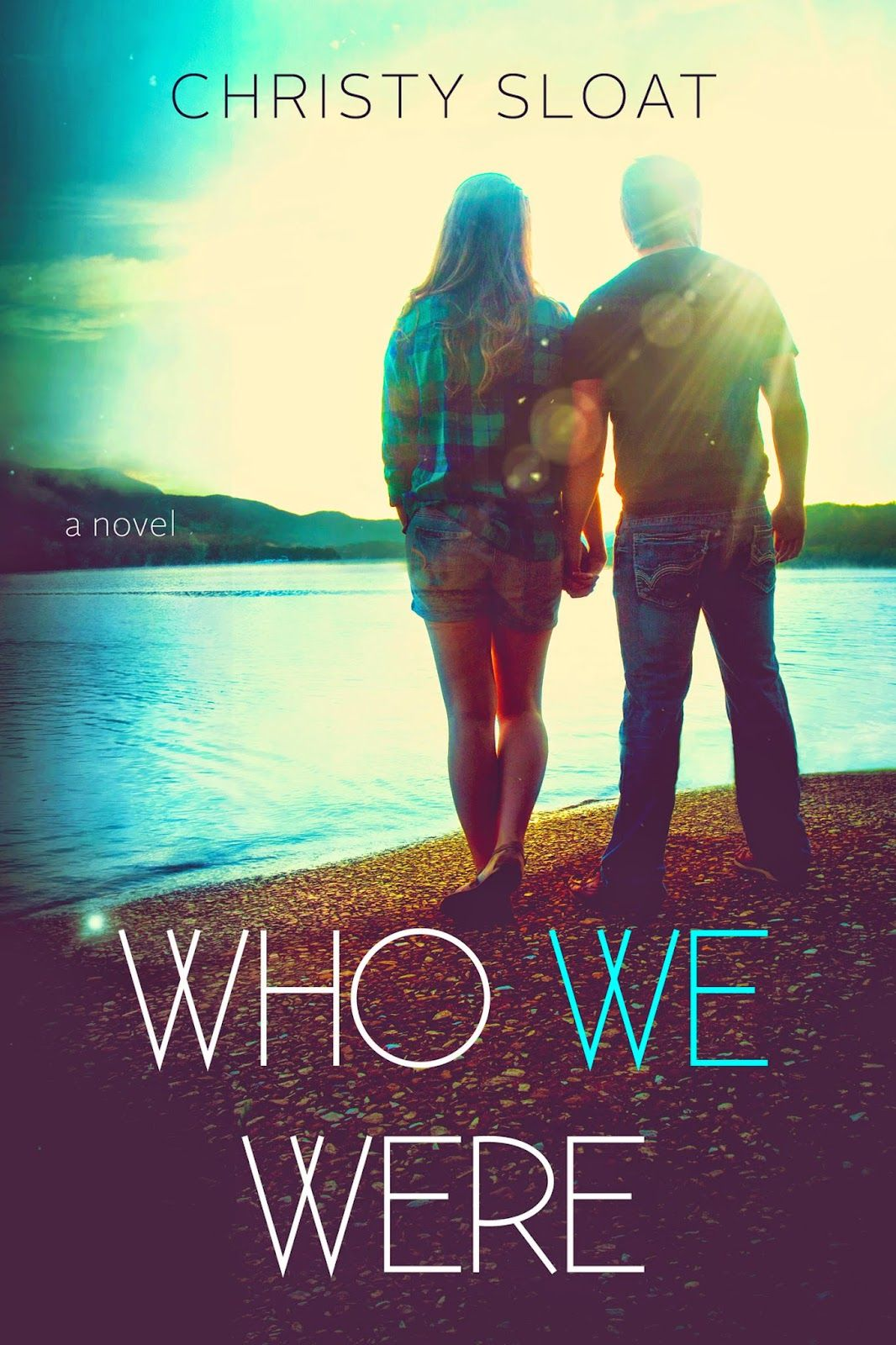 Ebook Addicts   [Cover Reveal] Who We Were, A Contemporary Romance NovelBy Christy Sloat