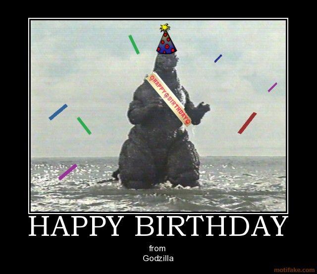 Godzilla Quotes: Happy Birthday From Godzilla
