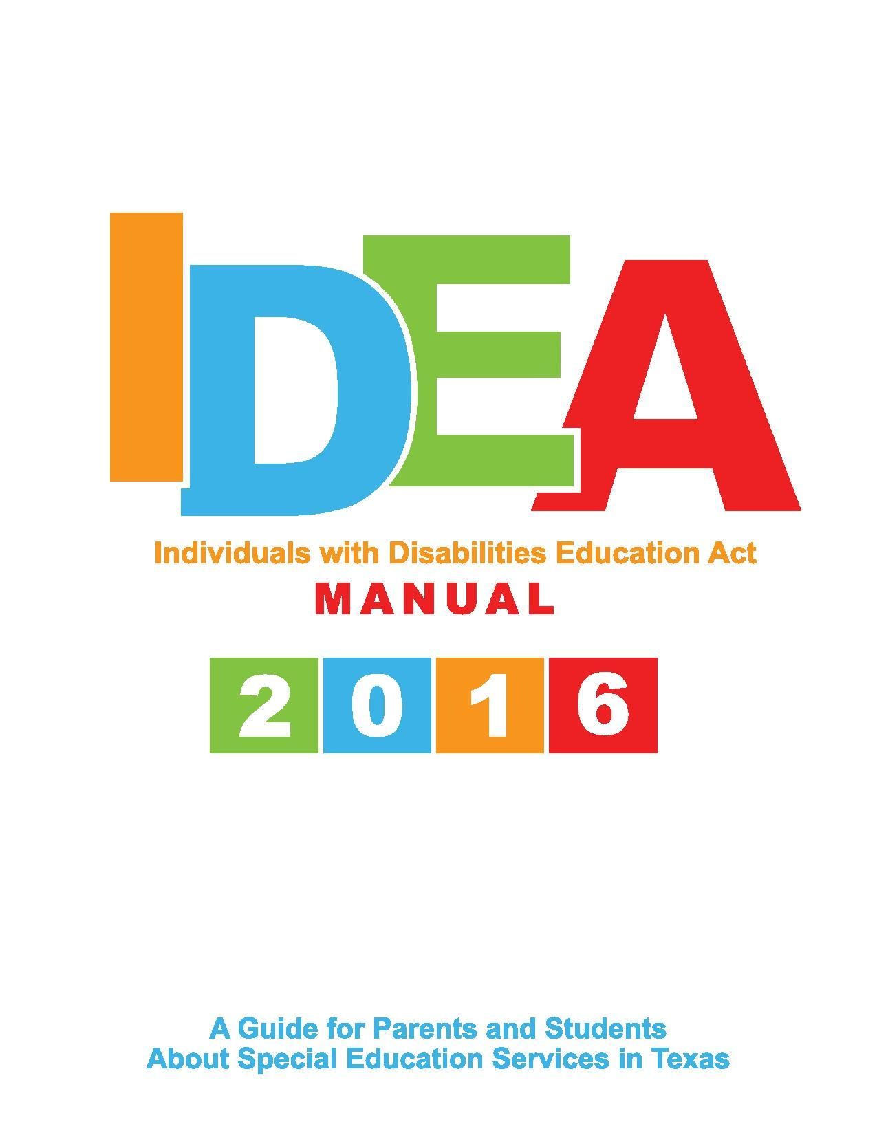 IDEA Manual - A Guide for Parents and Students About Special Education  Services in Texas.