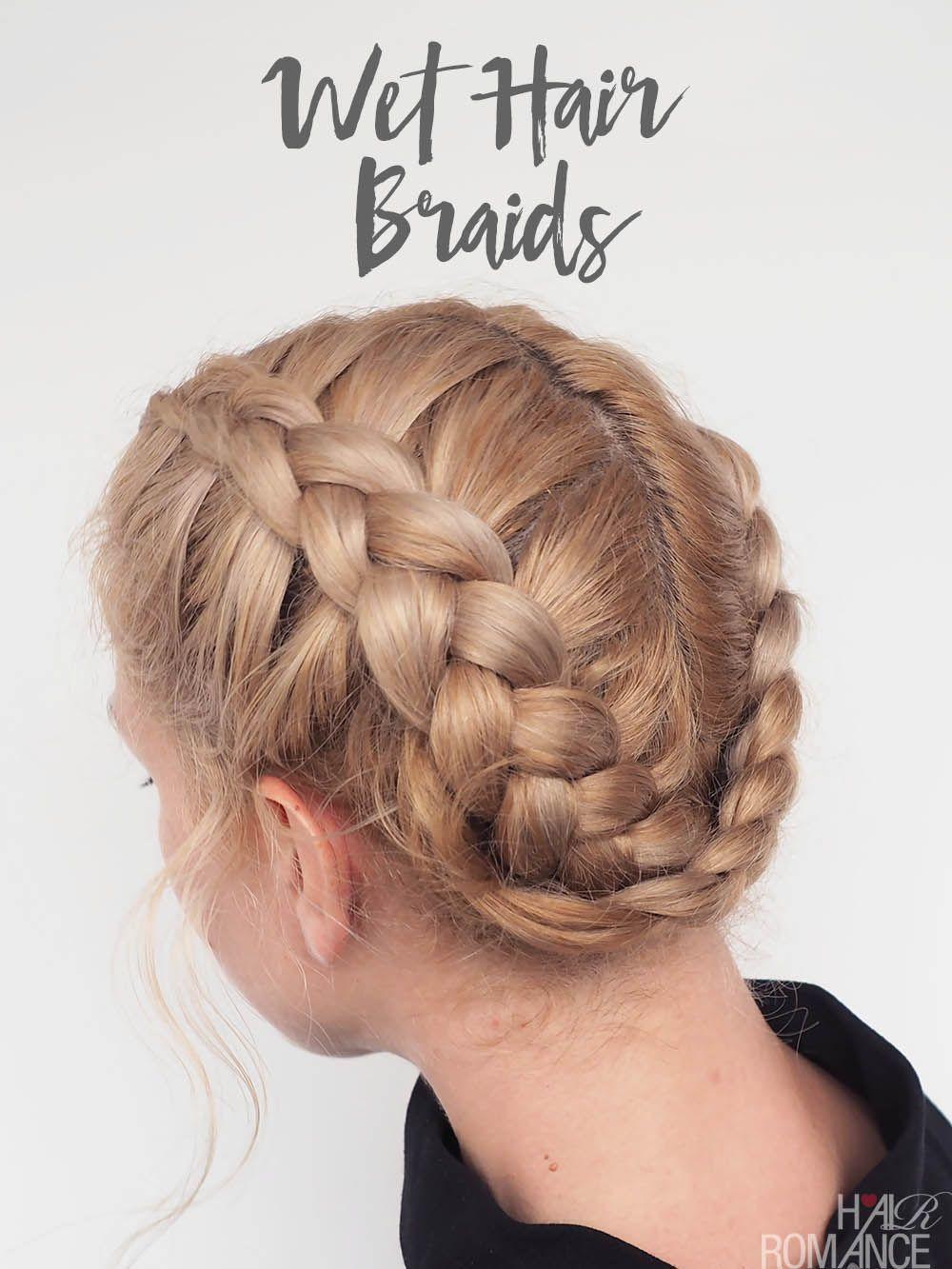 The Best Braids For Wet Hair Dutch Braid Video Tutorial Hair Romance Cool Braid Hairstyles Easy Hairstyles Cool Hairstyles