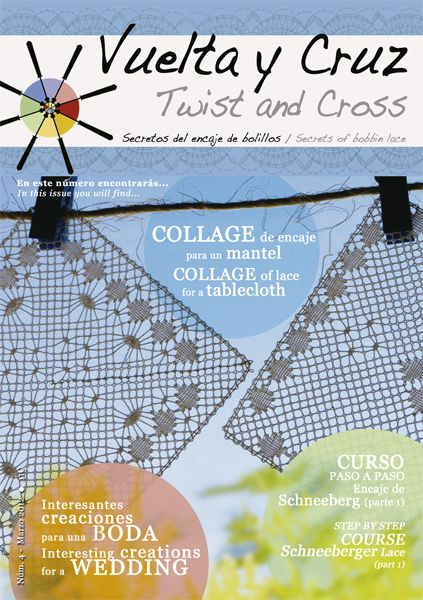 Vuelta y Cruz Nº4: Revista de bolillos / Twist and Cross N.4: Bobbin lace magazine (11€)