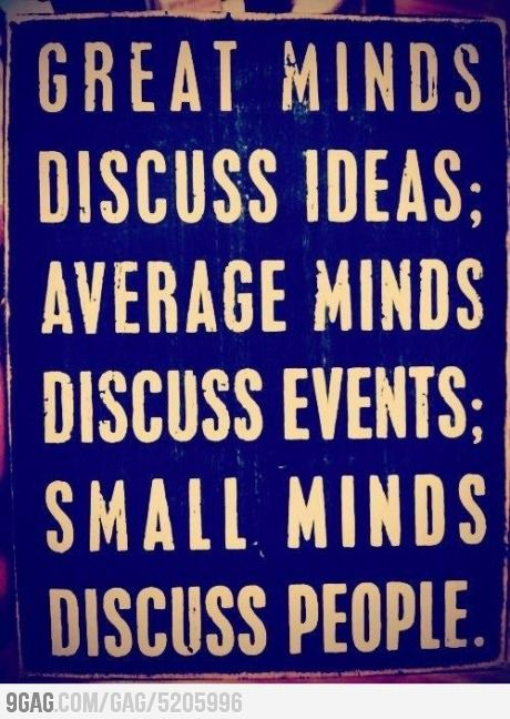 Pay attention to the minds of others... It's amazing what you'll discover when you simply listen to what others talk about most