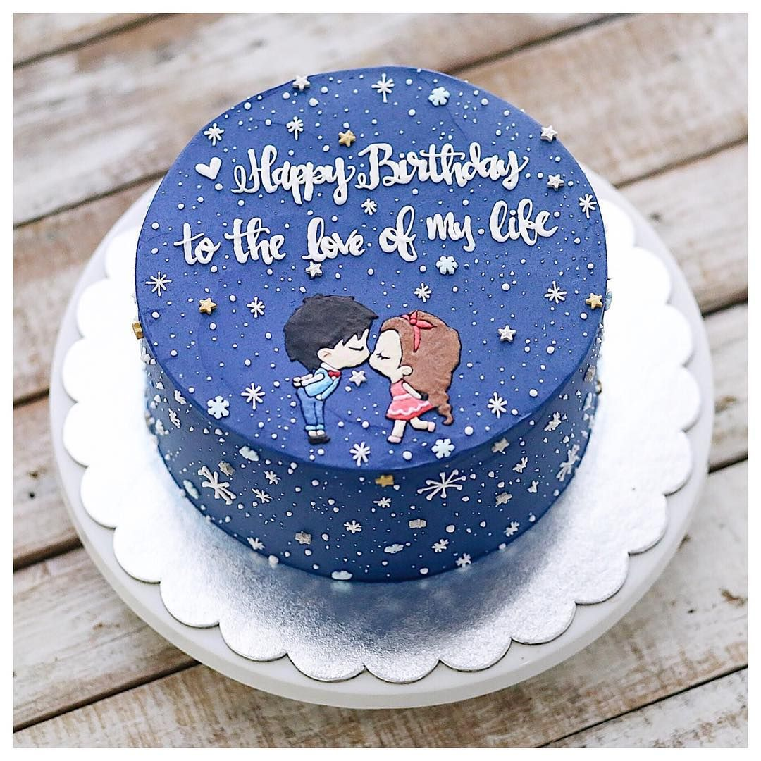 You are the love of my life 💕 Birthday cake for