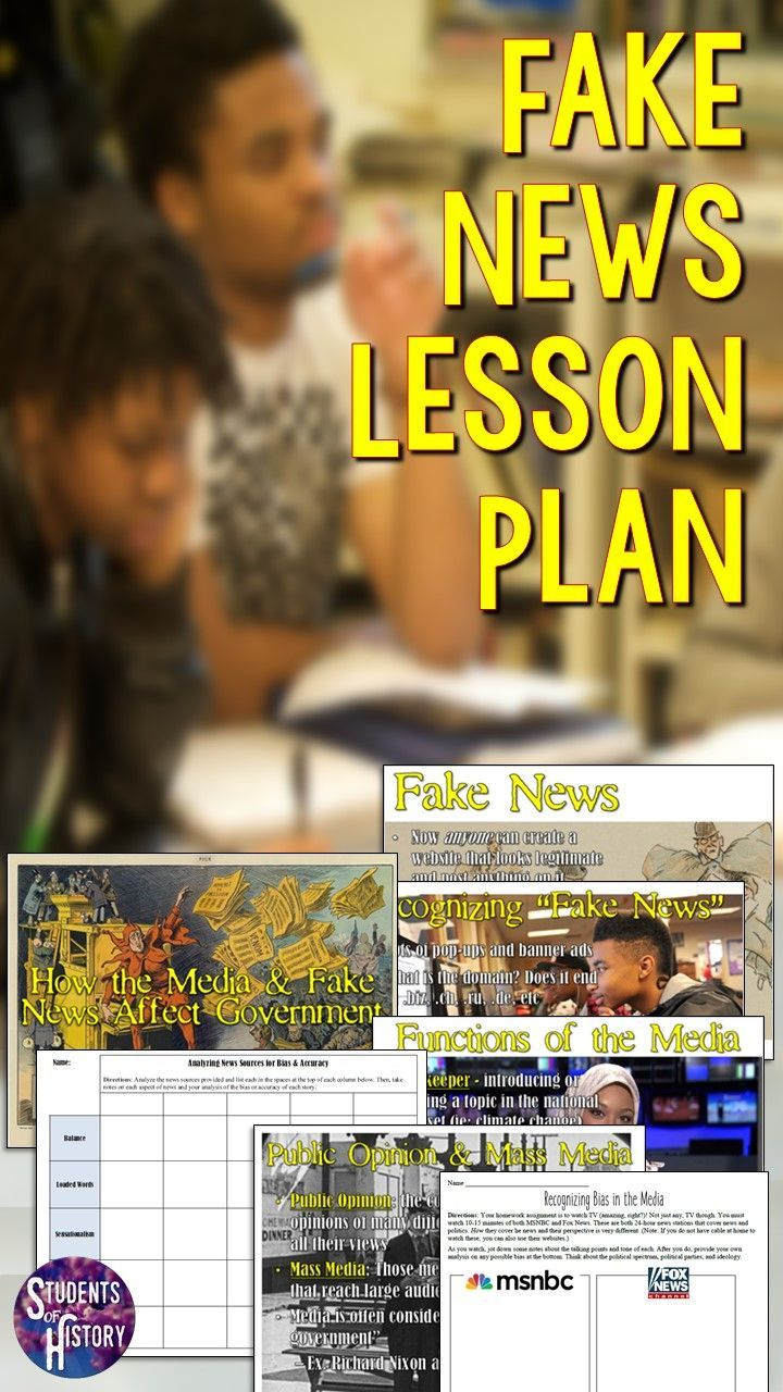Fake News Lesson Plan for middle and high school