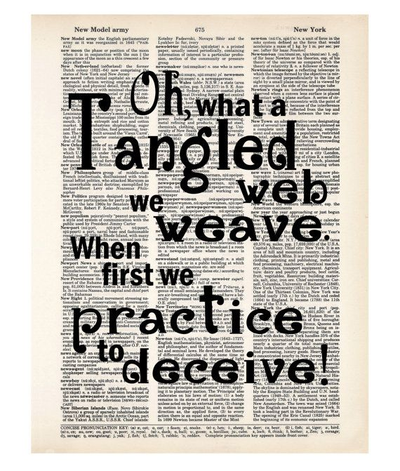 Oh What A Tangled Web We Weave When First We Practice To Etsy I Needed You Quotes Be Yourself Quotes Needing You Quotes